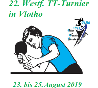 Westfälisches Tischtennisturnier vom 23. – 25.08.2019